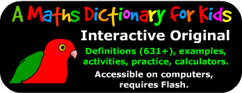 A Maths Dictionary for Kids - Interactive